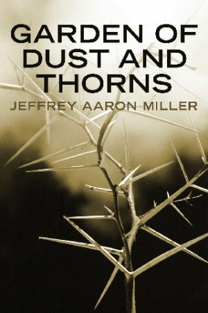 Garden of Dust and Thorns 320x480