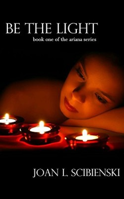 Be the Light (Ariana Book 1)