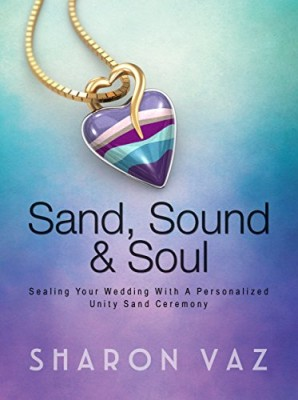 Sand, Sound & Soul: Sealing Your Wedding With A Personalized Unity Sand Ceremony