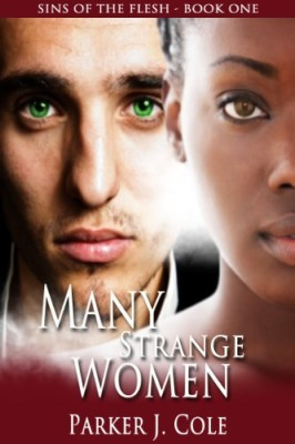Many Strange Women (Sins of the Flesh Book 1)