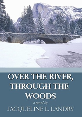 Over the River, Through the Woods