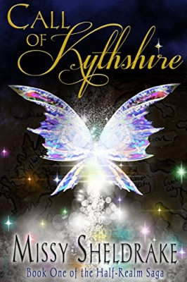 Call of Kythshire (The Half-Realm Saga Book 1)