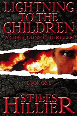 Lightning to the Children: A Chris Johnson Thriller – Book 1 (The Chris Johnson Series)
