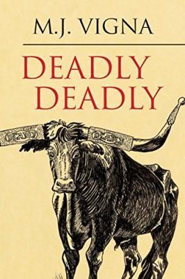 Deadly Deadly