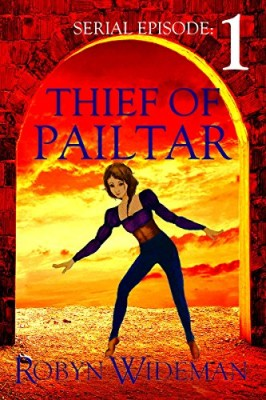 Thief of Pailtar: episode 1