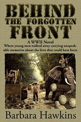 Behind the Forgotten Front: A WWII Novel