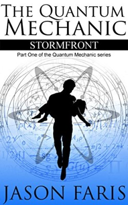 Stormfront – The Quantum Mechanic Part I: A Christian Superhero Saga
