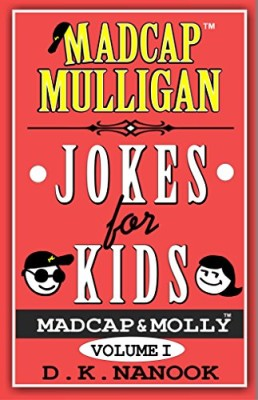 Madcap Mulligan Jokes for Kids: Volume I