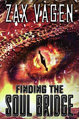 Finding The Soul Bridge (The Soul Fire Saga Book 1)