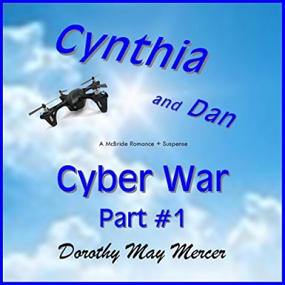 Cynthia and Dan, Cyber War: Part #1