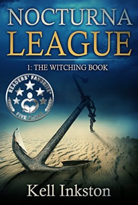 Nocturna League (Episode 1: The Witching Book) (Alternative Fantasy Short Story)