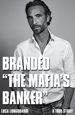 "Branded ""The Mafia's Banker"""