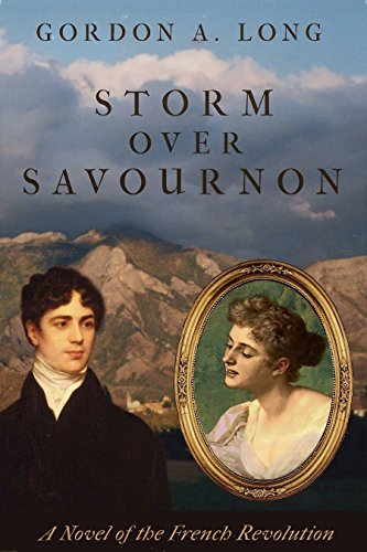 Storm over Savournon: A Novel of the French Revolution