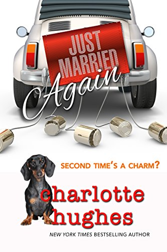Just Married Again: A Romantic Comedy