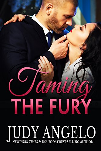 Taming the Fury: A Romantic Comedy Adventure