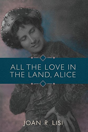 All the Love in the Land, Alice