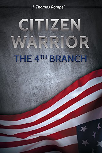 Citizen Warrior – The 4th Branch