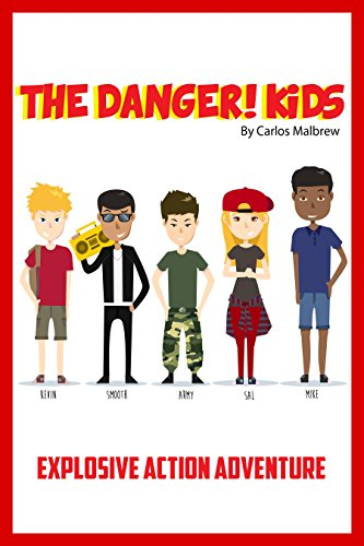 The DANGER! Kids: Explosive Action Adventure