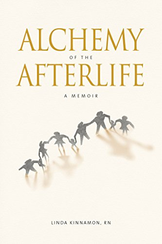 Alchemy of the Afterlife: A Memoir