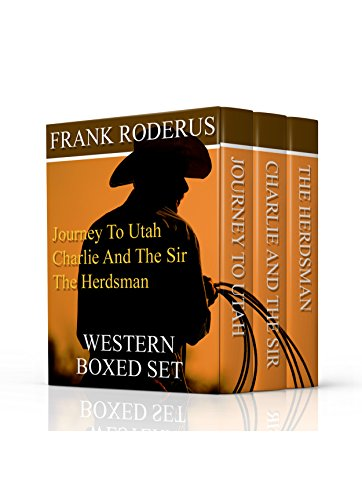Frank Roderus Boxed Set: Three Classic Westerns for the Price of One