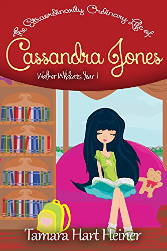 The New Girl: The Extraordinarily Ordinary Life of Cassandra Jones (Walker Wildcats Year 1)