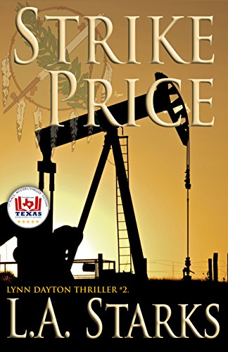 Strike Price: Lynn Dayton Thriller #2 (Lynn Dayton Thrillers)