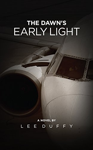 The Dawn's Early Light: A Mike Elliot Thriller Book I, Revised Edition (A gripping terrorism thriller with a startling twist.)
