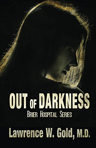 Out of darkness (Brier Hospital)
