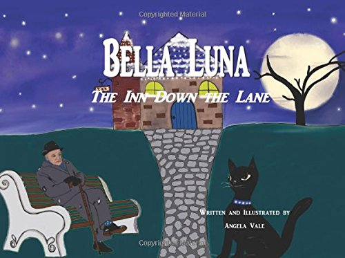 Bella Luna: The Inn Down The Lane