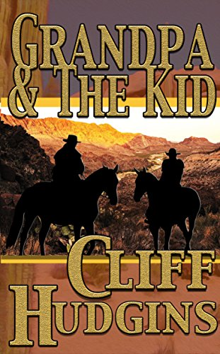 Grandpa And The Kid (Viejo Series Book 7)