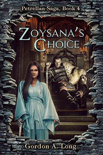 Zoysana's Choice: Petrellan Saga Book 4