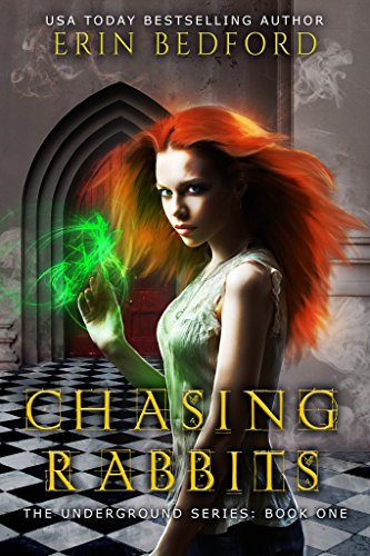 Chasing Rabbits (The Underground Book 1)