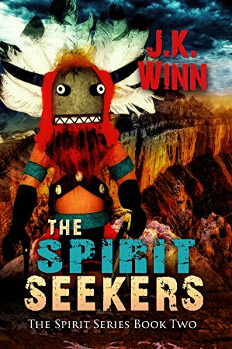 The Spirit Seekers: A Native American Mystery (The Spirit Series Book 2)