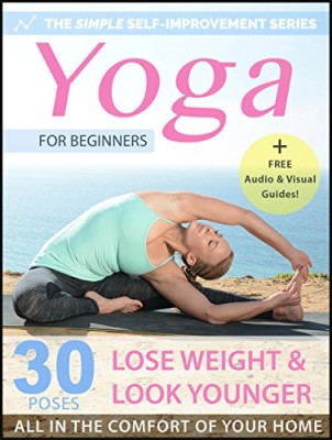 yoga for beginners 30 simple yoga poses to look younger